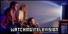 Watching Television: